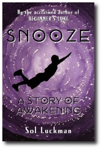 """SNOOZE """"Is One of the Best Coming-of-age Novels I Have EverRead"""""""