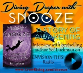 Diving Deeper with SNOOZE: A STORY OF AWAKENING