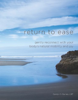Bestselling Wellness Author Sol Luckman Reviews Carolyn Barnes' RETURN TO EASE