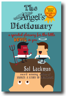 New Book of Humor & Satire: THE ANGEL'S DICTIONARY by Award-winning Author Sol Luckman